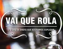 """Vai que Rola"" & Dia do Beijo"