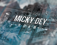 MICKY DEY | ROAM EP