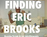 Finding Eric Brooks: Mourning Through Art & Ethnography
