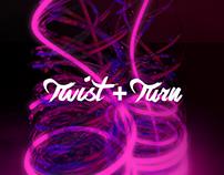 Twist +Turn