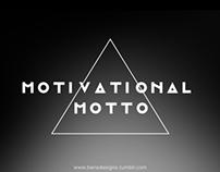 Motivational Motto - Clothing Line