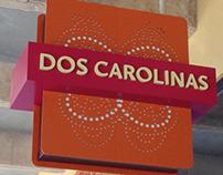 Dos Carolinas Exterior Sign