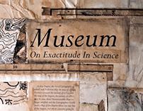 Museum on Exactitude in Science