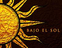 BAJO EL SOL - UNDER THE SUN