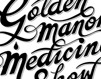 Golden Manor Medicine Show