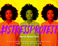 Ad Campaign Pitch: #StressProtest/GirlTrek