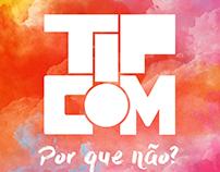 TIPCOM - Tendências Ideias e Práticas em Comunição