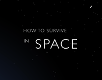 How To Survive in Space - Motion Graphics