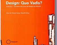 Design: Quo Vadis? (nov/2008)