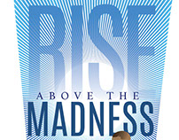 Rise Above The Madness
