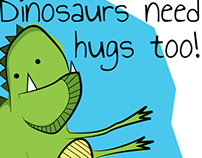 Dinosaurs Need Hugs Too!