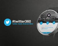 #twitter360 - Twitter for Moto360 (Concept)