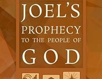 Joel's Prophecy (Fall 2013)