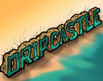 Dripcastle