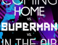 Coming Home vs. Superman vs. In The Air