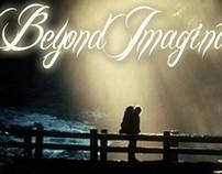 Beyond Imagination (Summer 2010)