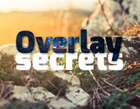 Overlay Secrets , Typography is fun ..