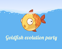 Goldfish Evolution Party
