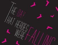 The DAY that HEROES were FALLING