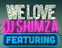 We love Dj Shimza