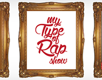 My Type of Rap Show | Senior Art Exhibition