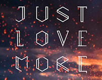 Just Love More
