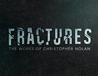 Fractures—Christopher Nolan