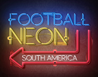 FUTBOL NEON SUDAMERICA / FOOTBALL NEON SOUTH AMERICA