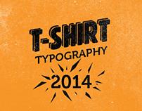 T-Shirt | Typography
