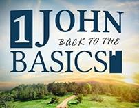 1 John: Back to the Basics (Spring 2014)