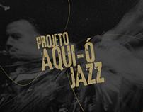 Aqui Ó Jazz - Presentation