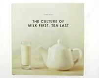 The Culture of Milk First, Tea Last