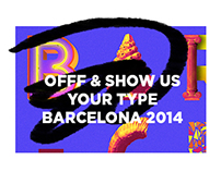 OFFF & Show Us Your Type Barcelona 2014