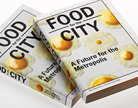 Book Food for the City, A Future for the Metropolis
