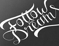 Follow your Dreams ( handmade type)