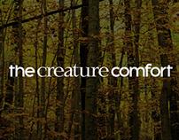 The Creature Comfort