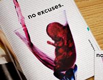No Excuses. - FASD Awareness Campaign