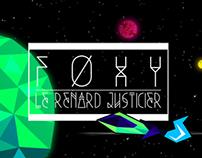 Foxy - Le Renard Justicier
