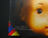 Caliber: Photography by Christopher Frame 1994-2011