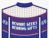 Beware Geeks Bearing Gifts