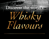 Discover the world's Whisky Flavours Campaign