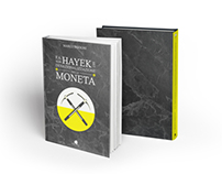 F.A. Von Hayek e la denazionalizzazione della moneta
