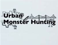 Urban Monster Hunting