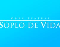 "Obra Teatral ""Soplo de Vida"""