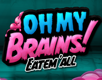 Game - Oh My Brains: Eat 'Em All