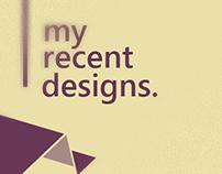 My recent designs