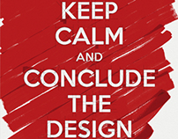 Keep Calm and conclude the design