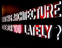 What Has Architecture Done For Your Lately?