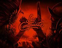 La Conquista | Chelería