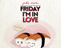 "Poke Sushi ""Friday I'm In Love"""